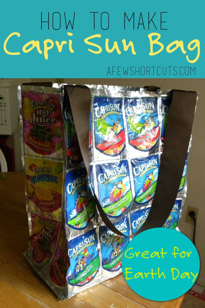 How to make a Capri Sun Bag - perfect for #EarthDay