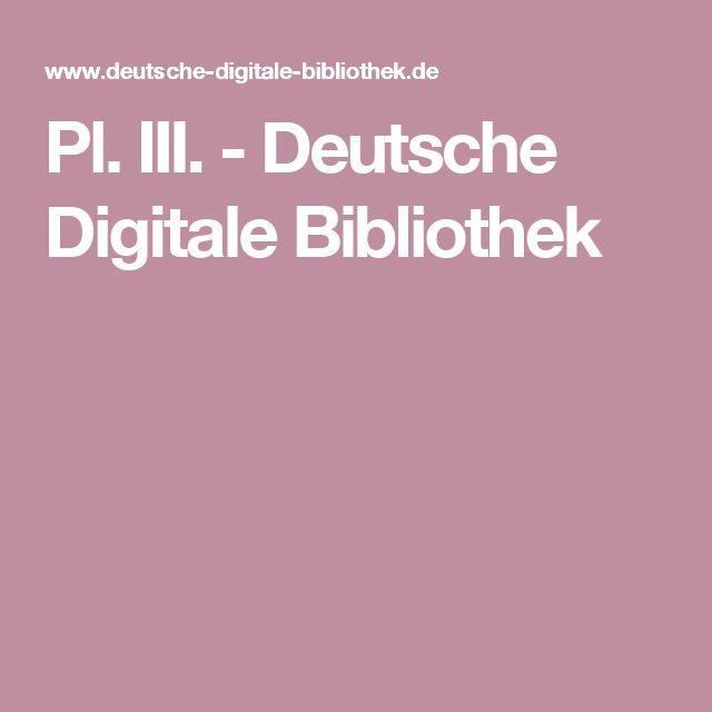 Pl. III. - Deutsche Digitale Bibliothek
