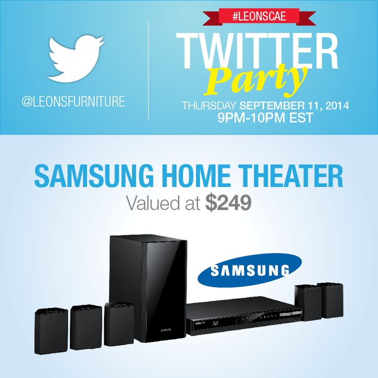 Twitter Party Over $3000 in prizing (Samsung Home Theater)