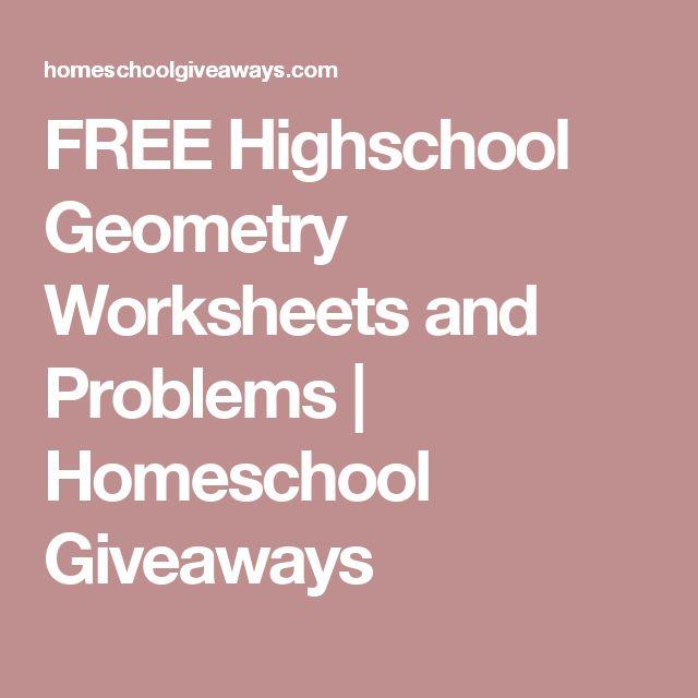 FREE Highschool Geometry Worksheets and Problems | Homeschool Giveaways