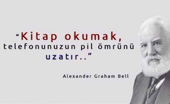 ✔Kitab oxumaq, telefonunuzun batareya ömrünü uzadır... #Alexander_Graham_Bell