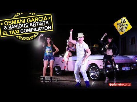 OSMANI GARCIA Ft. PITBULL, SENSATO - El Taxi (Official Video) - YouTube