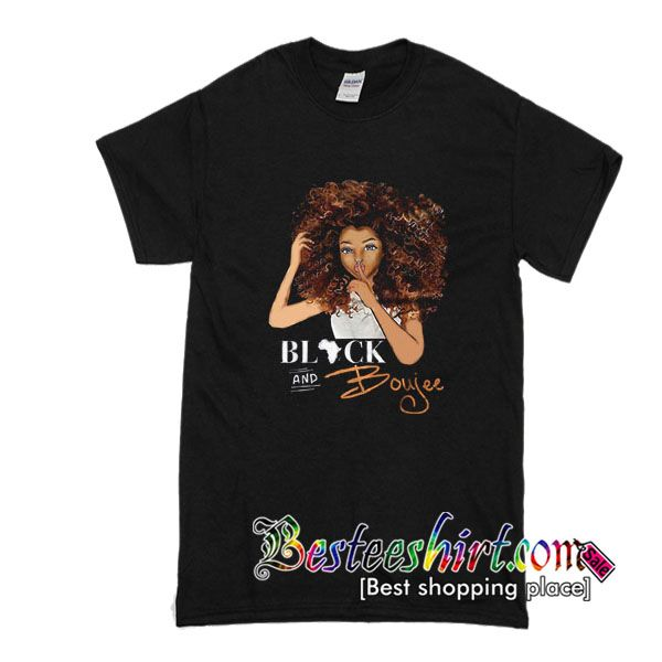 Black And Boujee T-Shirt from besteeshirt.com This t-shirt is Made To Order, one by one printed so we can control the quality.