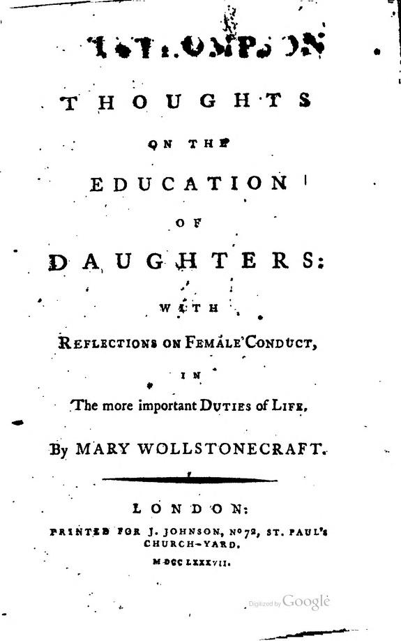 Mary Wollstonecraft, Thoughts on the Education of Daughters