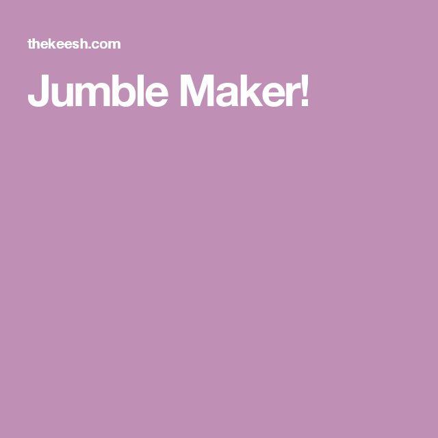Jumble Maker!