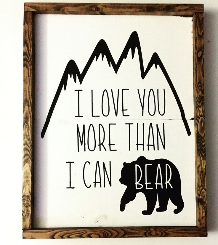 Custom I love you more than I can bear wood sign at PeaPieSigns