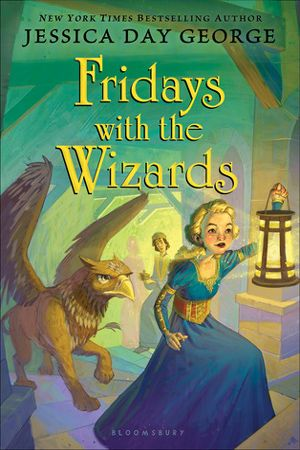 Fridays with the Wizards (Castle Glower #4) by Jessica Day George. Middle Grace Fantasy. New LDS Fiction