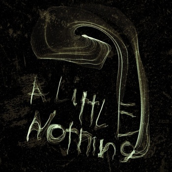 A Little Nothing