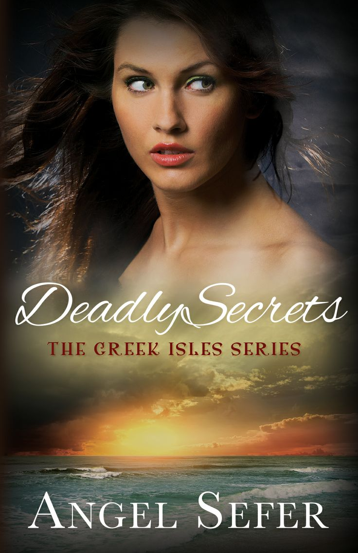 """This is the amazing cover of """"Deadly Secrets""""—the 2nd mystery romance novel in """"The Greek Isles Series"""" to be published soon by Booktrope."""