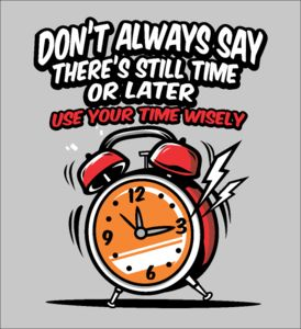 Use Your Time Wisely - Fabrily