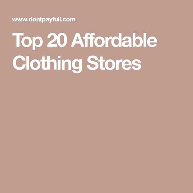 Top 20 Affordable Clothing Stores