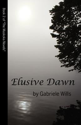 "Elusive Dawn by Gabriele Wills #Bookreview -""I can't tell you enough how much I adored this book and the characters it holds."" @Gabriele Wills"