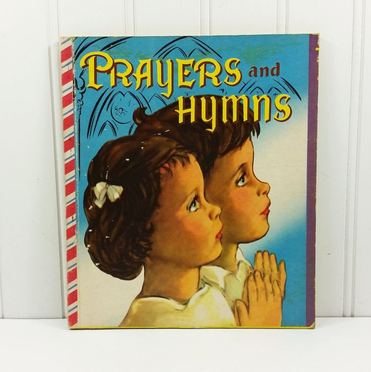 Prayers and Hymns A Friendly Book, 1950 First Edition, Children's Prayers Christmas Hymns by naturegirl22 on Etsy