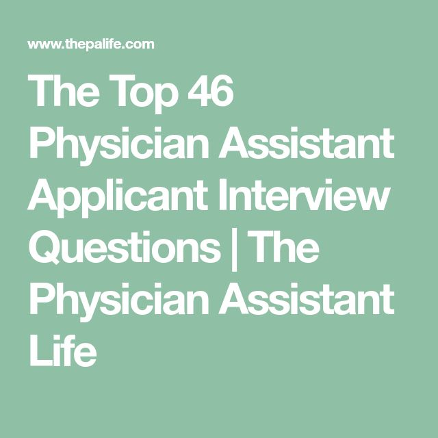 best 25 physician assistant specialties ideas on pinterest physician assistant jobs physician assistant salary and physician assistant education - Physician Assistant Interview Questions For Physician Assistants With Answers
