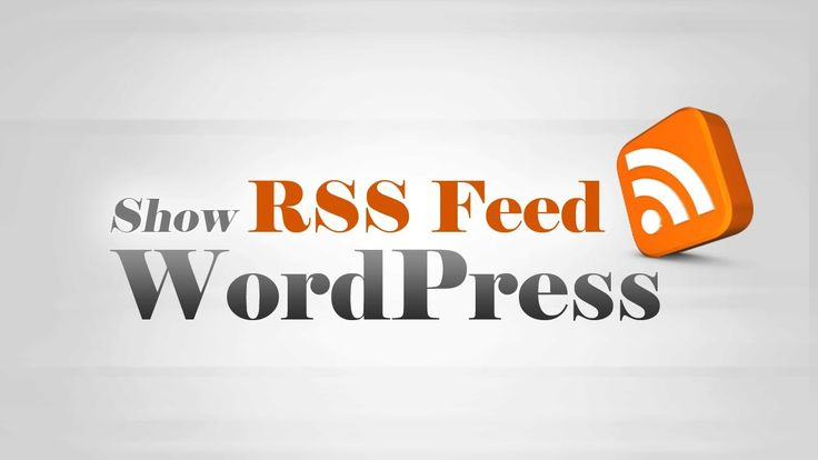 Add & Show #RSS feed contents on #WordPress website