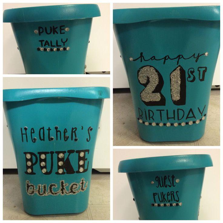 21st birthday puke bucket!
