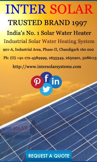 Solar Panel Manufacturer Inter Is One Of The Largest Suppliers Water Heater Electric Heating System In Chandigarh