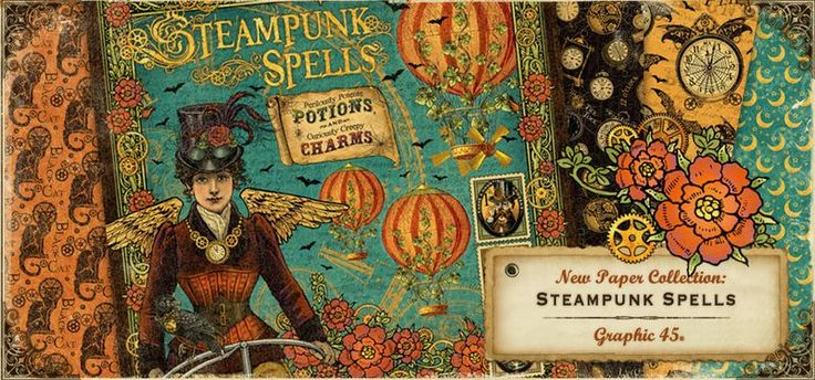 Introducing Steampunk Spells! One of our mid-release paper collections this 2013 season! #graphic45 #halloween #steampunk #sneakpeeks