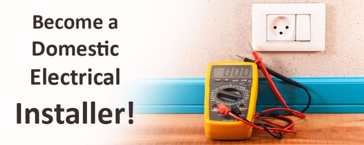 The Fastest Way to Become a Domestic #Electrical Installer in UK! #education #courses #london