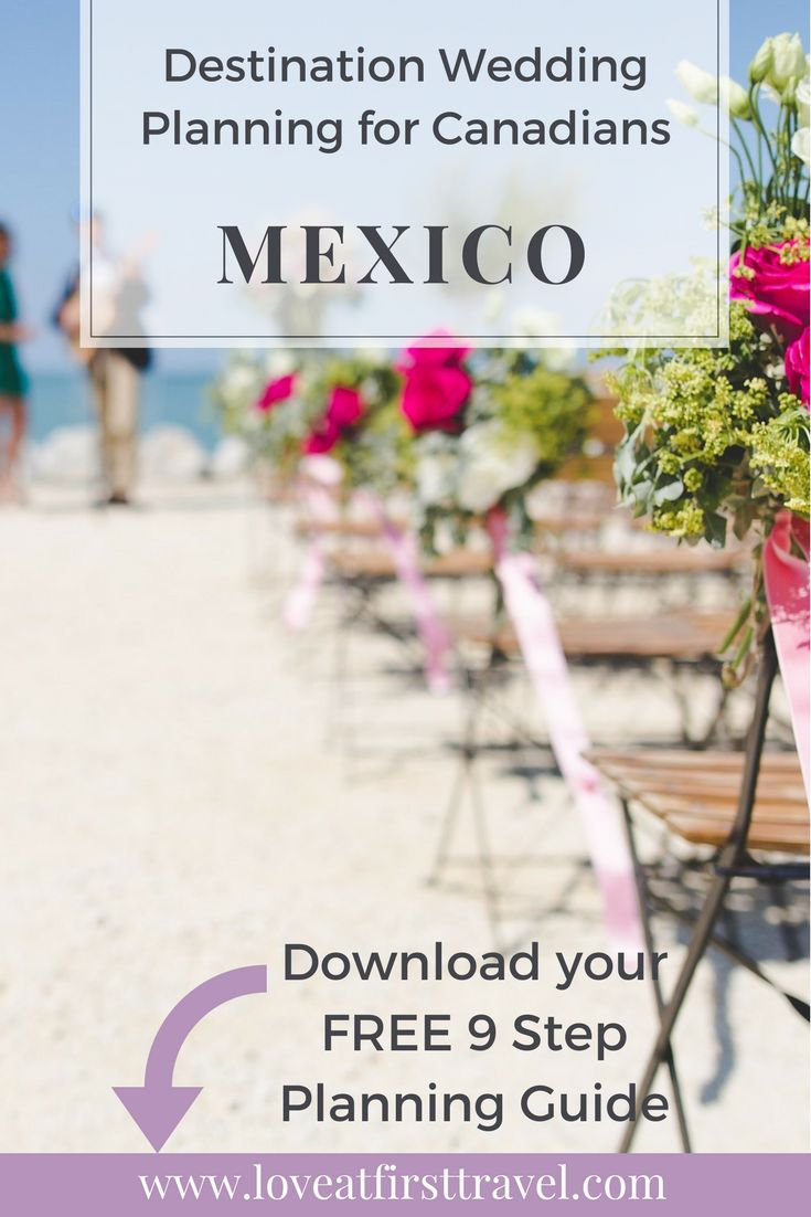 Mexico Destination Weddings // Love at First Travel // Essential Destination Wedding and Honeymoon Information for Canadians // Destination Wedding Planner // Destination Weddings in Mexico // Destination Wedding Planning Tips and Ideas to make it Budget Friendly // Affordable // Cheap