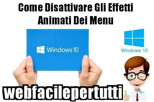 (Windows 10) Come Disattivare Gli Effetti Animati Dei Menu Come Disattivare Gli Effetti Animati Dei Menu  Ritorniamo a parlare di Windows 10 , oggi vedremo come disattivare gli effetti animati dei menù per ottimizzare al meglio il sistema e renderlo più vel #windows10 #disattivare.menu