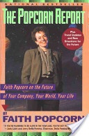 The Popcorn Report by Faith Popcorn.    An oldie but a great book!    It's interesting to see how Popcorn got many of the cultural trend predictions correct when she published this book back in 1991 - 21 years ago!