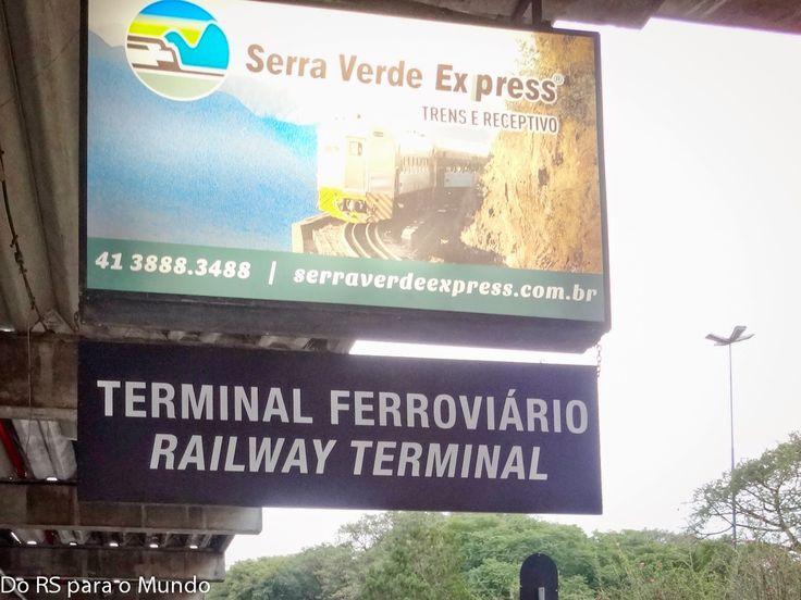 Do RS para o Mundo: Passeio de Trem - Curitiba/Morretes
