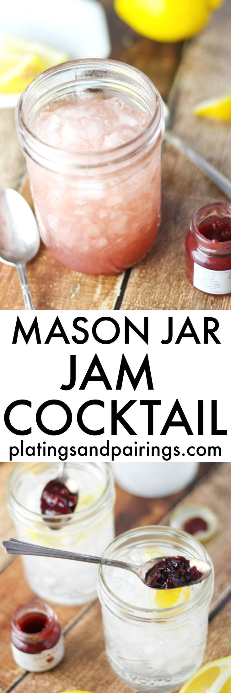 This Mason Jar Jam Cocktail (or Jamtini) is easy to make at home and totally customizable. All you need is your favorite juice, jam, vodka, gin, rum or bourbon and club soda | platingsandpairings.com