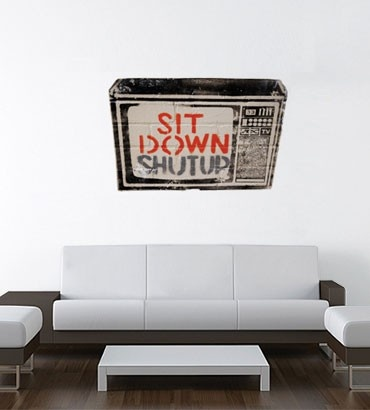 Streetwallz - Sit Down, Shut Up Stencil Wall Decal, $50.00 (http://www.streetwallz.com/sit-down-shut-up-stencil-wall-decal/)