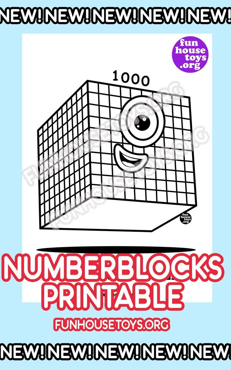 New And Fun Numberblocks Printables On Fun House Toys In 2020 Fun Printables For Kids Coloring For Kids Coloring Pages