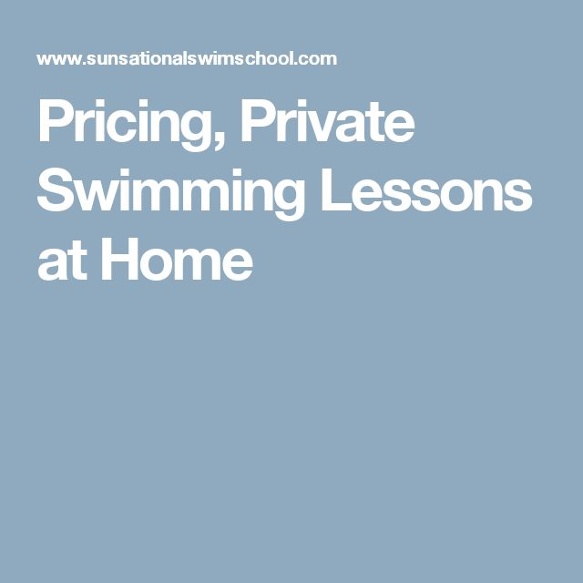 Pricing, Private Swimming Lessons at Home