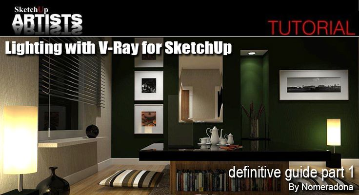 Lighting withV-Ray for SketchUp