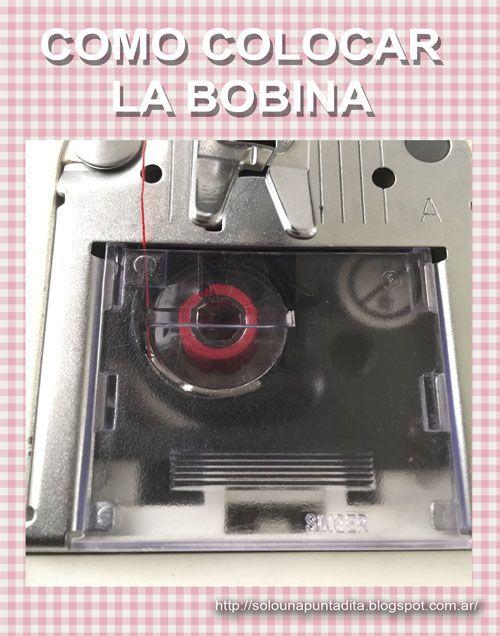 Sólo una puntadita...: Cómo colocar la bobina en la máquina de coser