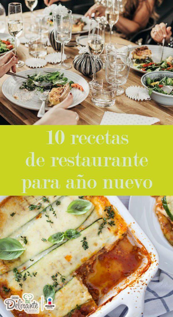 10 Recetas De Restaurante Para Cenar En Año Nuevo Comida De Año Nuevo Cenas Para Año Nuevo Restaurantes Para Cenar