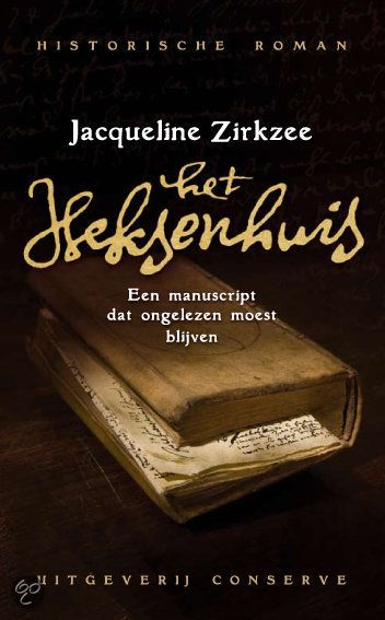 Het heksenhuis - Jacqueline Zirkzee - http://wieschrijftblijft.com/leesbeleving-februari-2015/