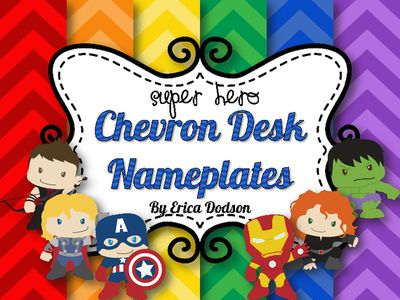 Super Hero Themed Chevron Desk Nameplates from Erica Dodson on TeachersNotebook.com (14 pages)  - Super Hero Themed Chevron Desk Nameplates