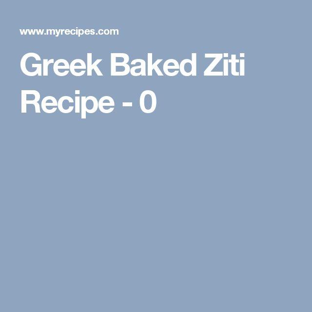 Greek Baked Ziti Recipe - 0