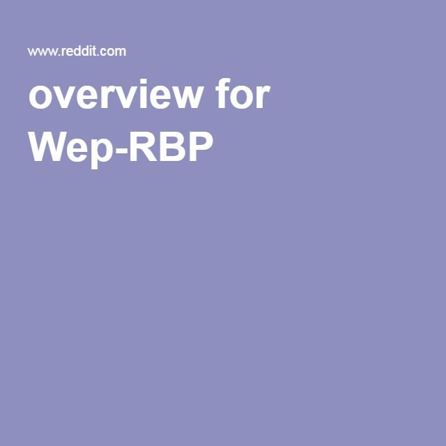 overview for Wep-RBP