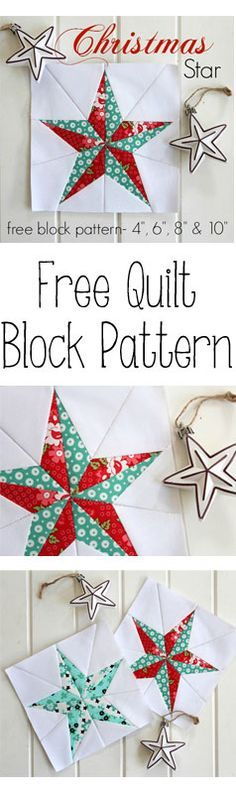 """Christmas Star - Free Quilt Block Pattern. Four sizes included- 4"""",6"""", 8"""" & 10"""""""
