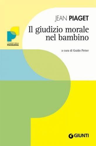 Il #giudizio morale del bambino  ad Euro 5.99 in #Jean piaget #Book sviluppo del bambino