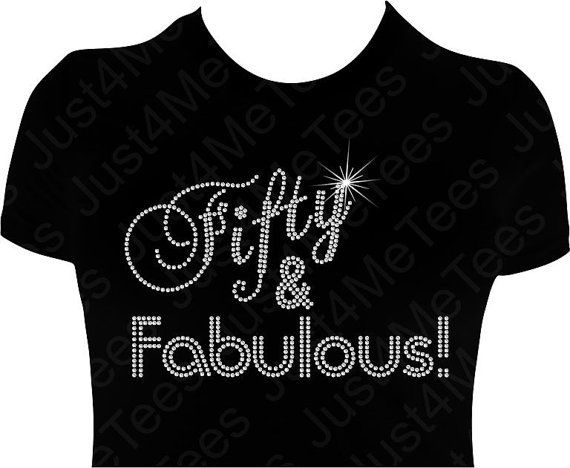 Birthday Shirt FIFTY And FABULOUS 50th Party Happy B Day Turning 50 Rhinestones Bling