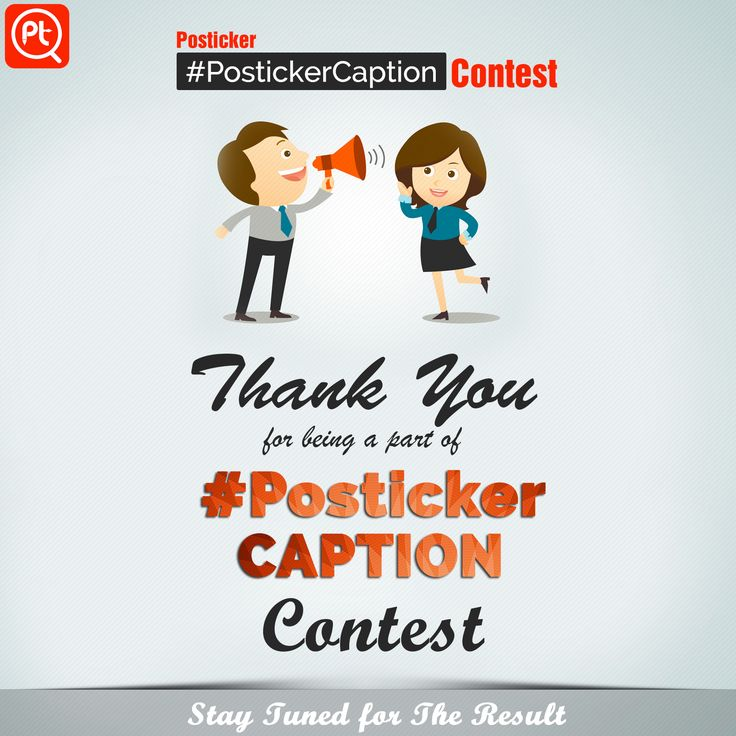 Thank you for being a part of ‪#‎PostickerCaption‬ ‪#‎Contest‬. Entries are now closed! Stay tuned for the result.!
