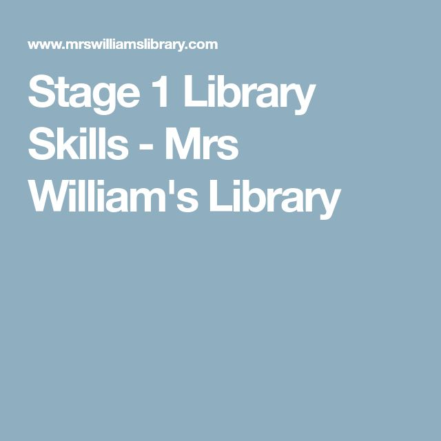 Stage 1 Library Skills - Mrs William's Library