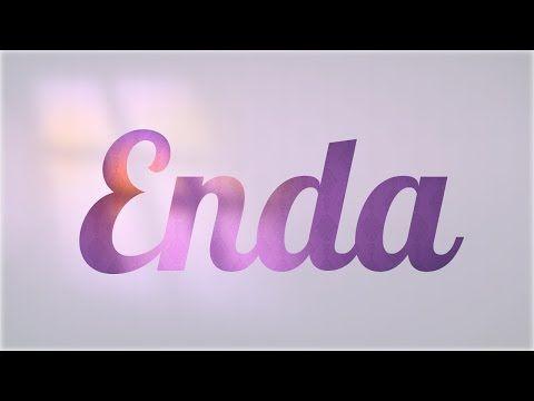 Significado de Enda, nombre Irlandés para tu bebe (origen y personalidad) - YouTube