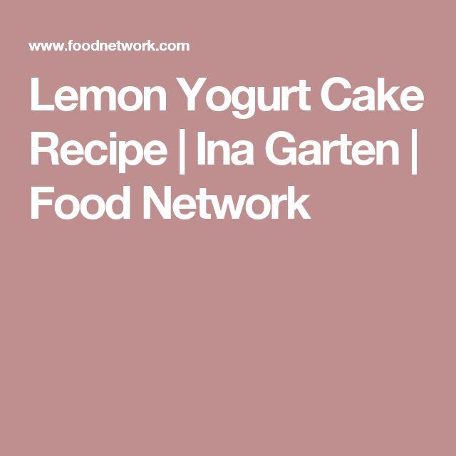 Lemon Yogurt Cake Recipe | Ina Garten | Food Network