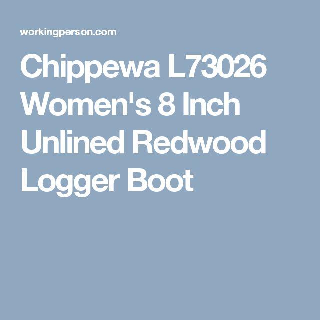 Chippewa L73026 Women's 8 Inch Unlined Redwood Logger Boot