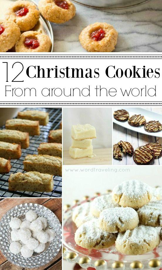 12 International Christmas Cookies Recipes Cookies Christmas