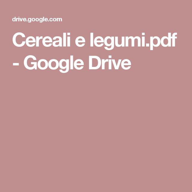 Cereali e legumi.pdf - Google Drive
