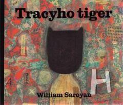Kniha: TRACYHO TIGER - Saroyan William