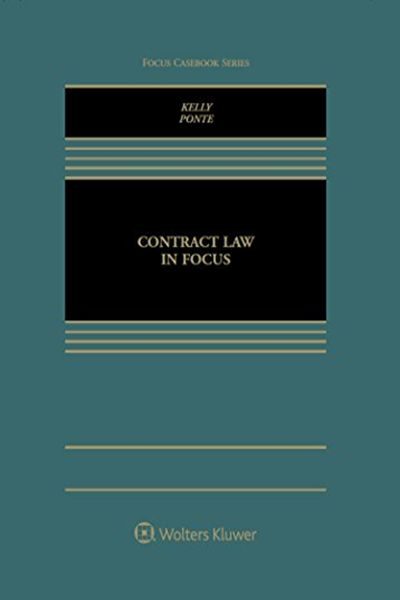 (2016) Contract Law in Focus (Focus Casebook Series) by